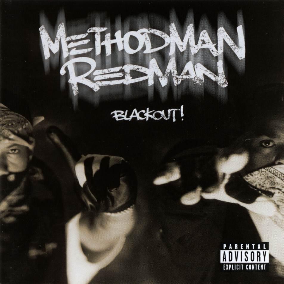 Method Man & Redman - Blackout! (1999)